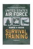 AF Regulation 64-4 United States Air Force Search and Rescue Survival Training (Reprint)
