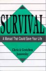 Survival - A Manual That Could Save Your Life