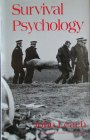 Survival Psychology by John Leach