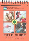Wilderness Medical Associates Field Guide