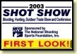Doug Ritter's report on new gear at SHOT Show 2003